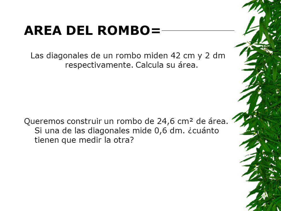 Área del Rombo Diagonal mayor altura diagonal menor base