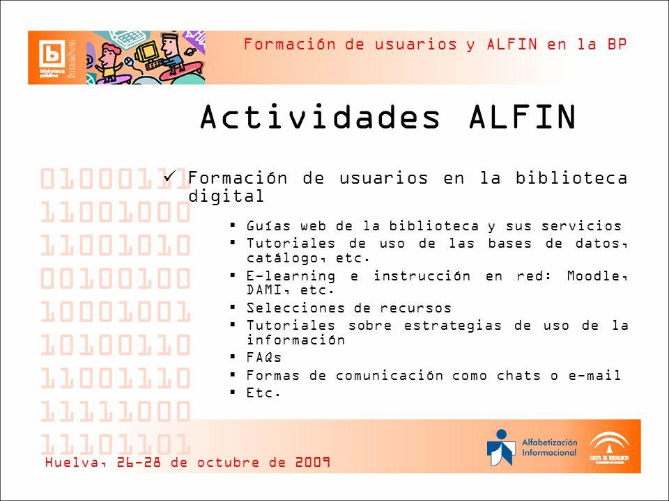 Formación de usuarios y ALFIN en la BP Actividades ALFIN Formación de usuarios en la biblioteca digital Guías web de la biblioteca y sus servicios Tut