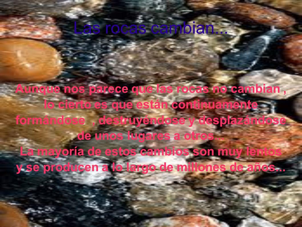 Las rocas y los minerales Están compuestas por pequeños granos llamados minerales...