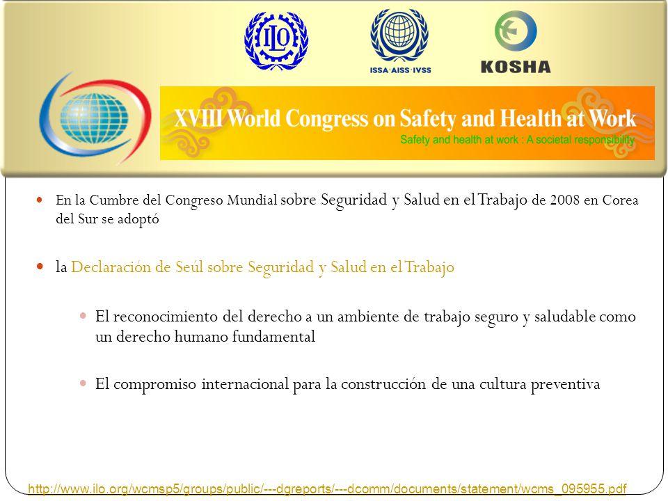 The XVIII World Congress on Safety and Health at Work En la Cumbre del Congreso Mundial sobre Seguridad y Salud en el Trabajo de 2008 en Corea del Sur