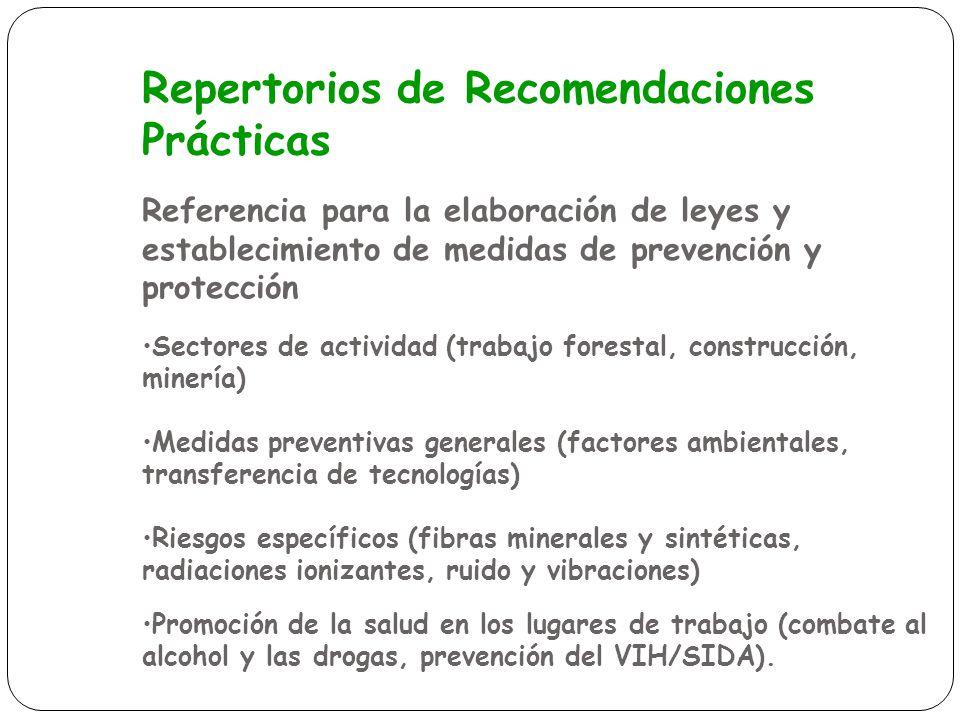 Repertorios de Recomendaciones Prácticas Referencia para la elaboración de leyes y establecimiento de medidas de prevención y protección Sectores de a