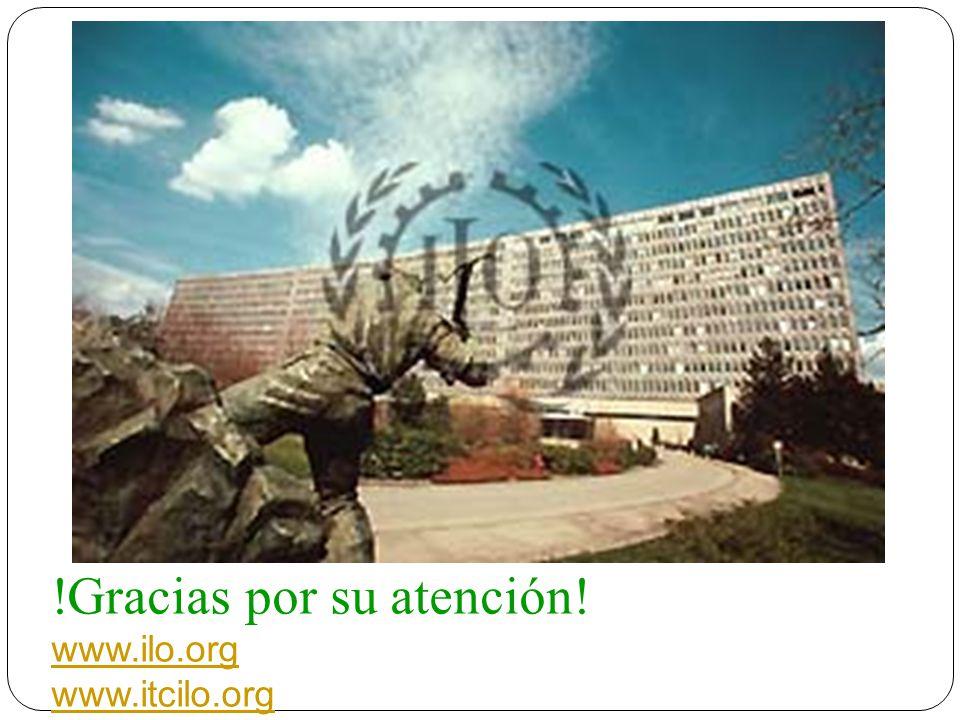 !Gracias por su atención! www.ilo.org www.itcilo.org