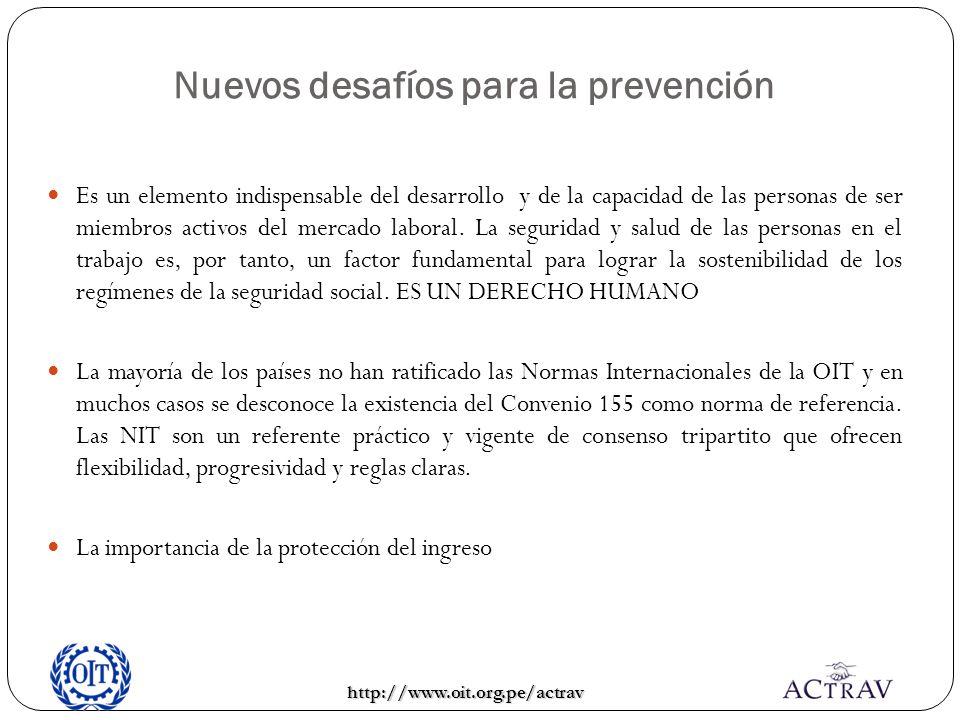 Nuevos desafíos para la prevención Es un elemento indispensable del desarrollo y de la capacidad de las personas de ser miembros activos del mercado l