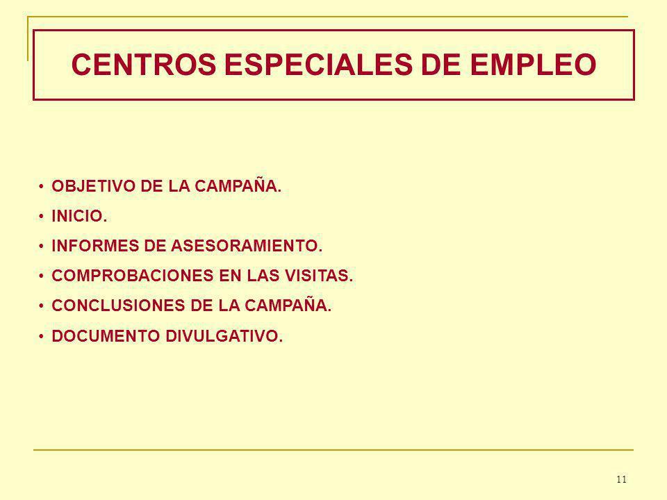 CENTROS ESPECIALES DE EMPLEO OBJETIVO DE LA CAMPAÑA.