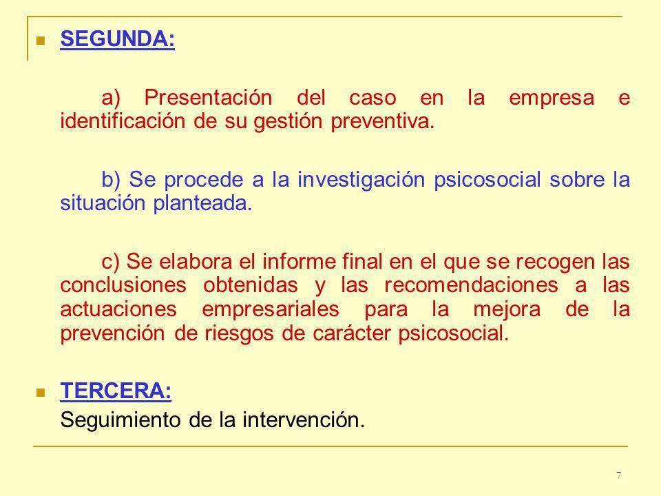 SEGUNDA: a) Presentación del caso en la empresa e identificación de su gestión preventiva.