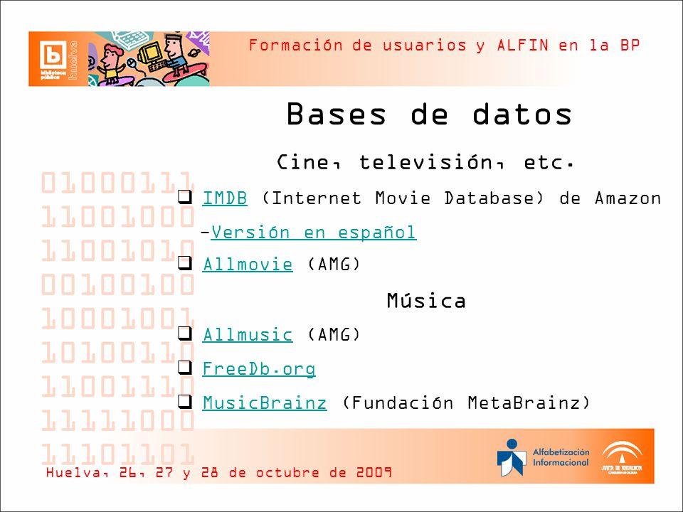 Formación de usuarios y ALFIN en la BP Bases de datos Cine, televisión, etc.