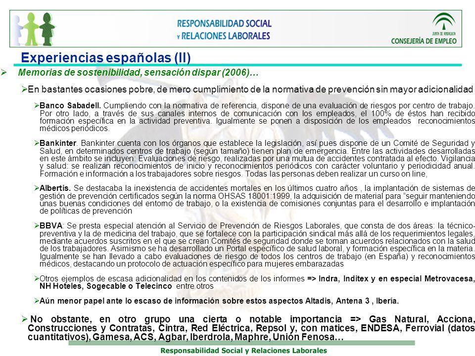 Experiencias españolas (II) Memorias de sostenibilidad, sensación dispar (2006)… En bastantes ocasiones pobre, de mero cumplimiento de la normativa de