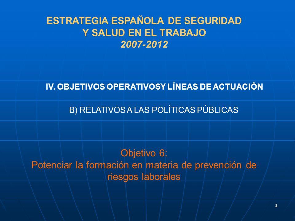 1 B) RELATIVOS A LAS POLÍTICAS PÚBLICAS IV.