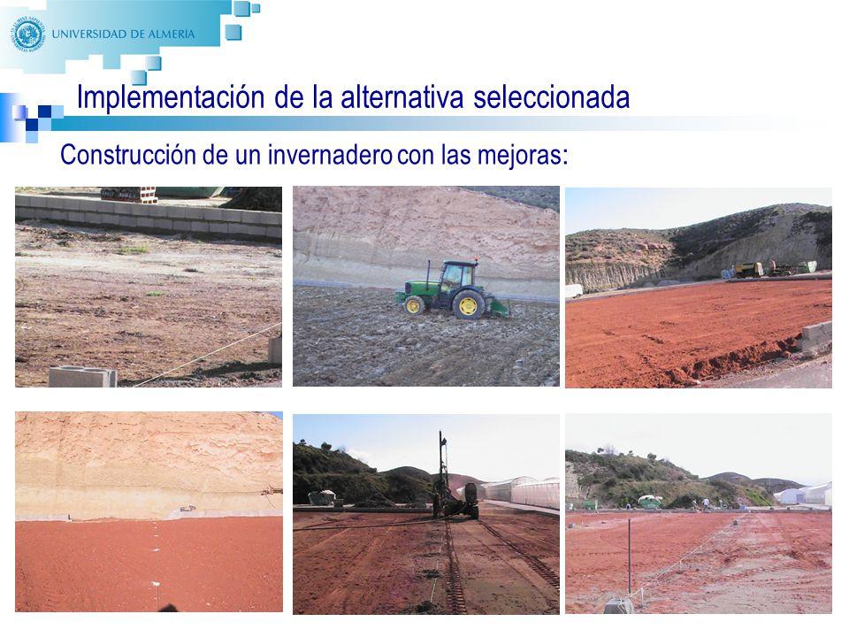 32 Implementación de la alternativa seleccionada Construcción de un invernadero con las mejoras :