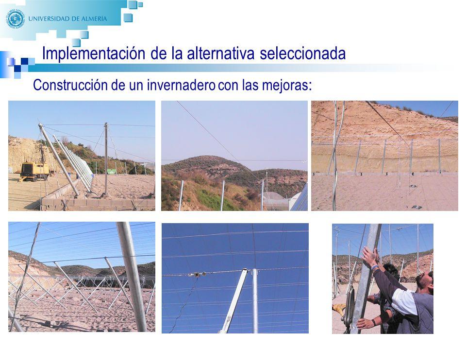 34 Implementación de la alternativa seleccionada Construcción de un invernadero con las mejoras :