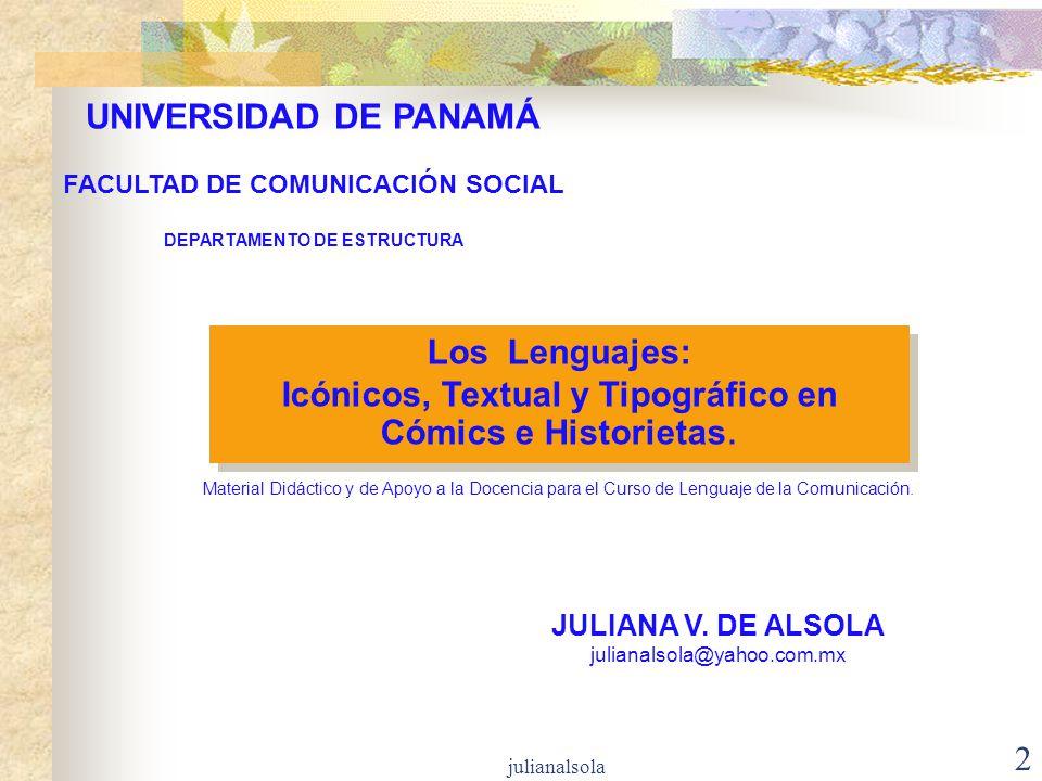 julianalsola 2 Los Lenguajes: Icónicos, Textual y Tipográfico en Cómics e Historietas. Los Lenguajes: Icónicos, Textual y Tipográfico en Cómics e Hist