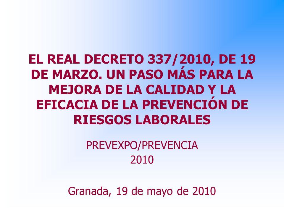 EL REAL DECRETO 337/2010, DE 19 DE MARZO.