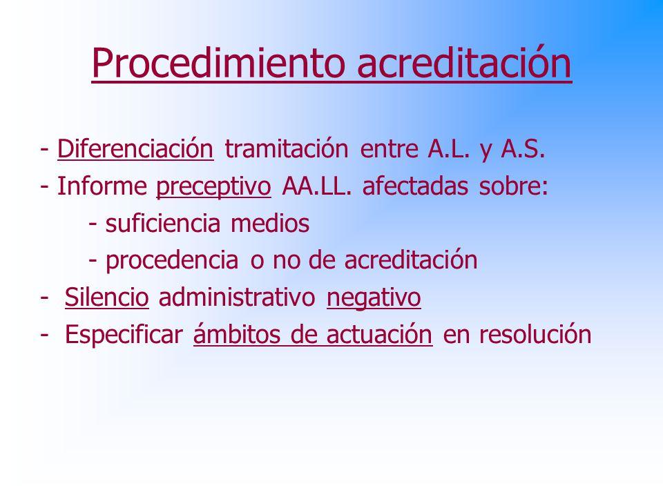 Procedimiento acreditación - Diferenciación tramitación entre A.L.