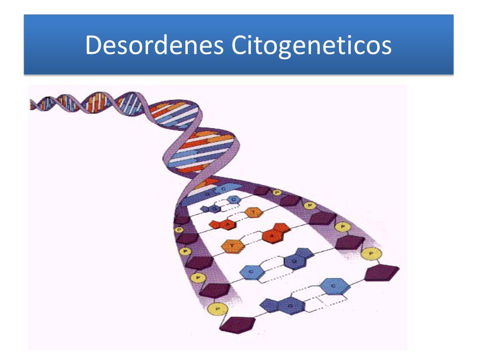 Desordenes Citogeneticos
