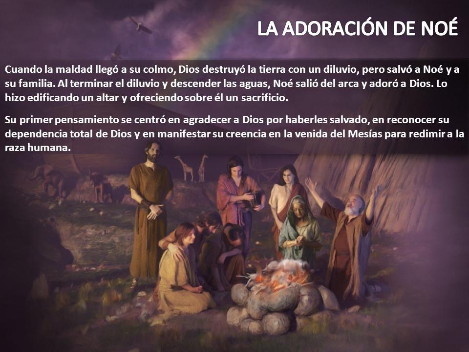Cuando la maldad llegó a su colmo, Dios destruyó la tierra con un diluvio, pero salvó a Noé y a su familia. Al terminar el diluvio y descender las agu