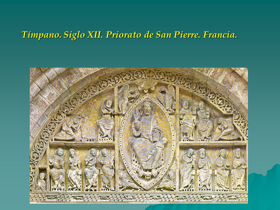 Tímpano. Siglo XII. Priorato de San Pierre. Francia.