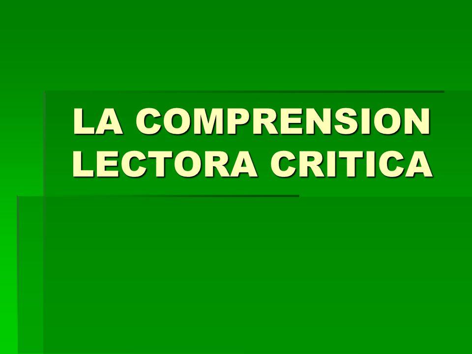 LA COMPRENSION LECTORA CRITICA