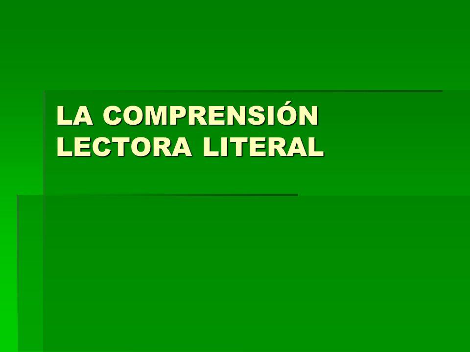 LA COMPRENSIÓN LECTORA LITERAL