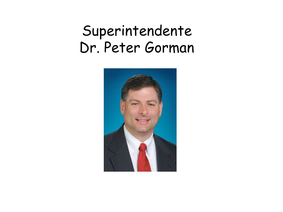 Superintendente Dr. Peter Gorman