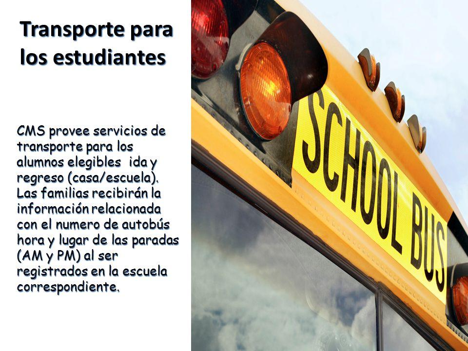 CMS provee servicios de transporte para los alumnos elegibles ida y regreso (casa/escuela).