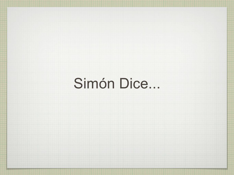 Simón Dice...