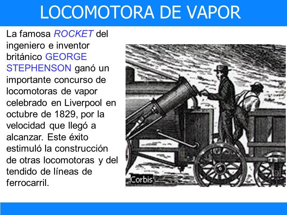 La famosa ROCKET del ingeniero e inventor británico GEORGE STEPHENSON ganó un importante concurso de locomotoras de vapor celebrado en Liverpool en oc