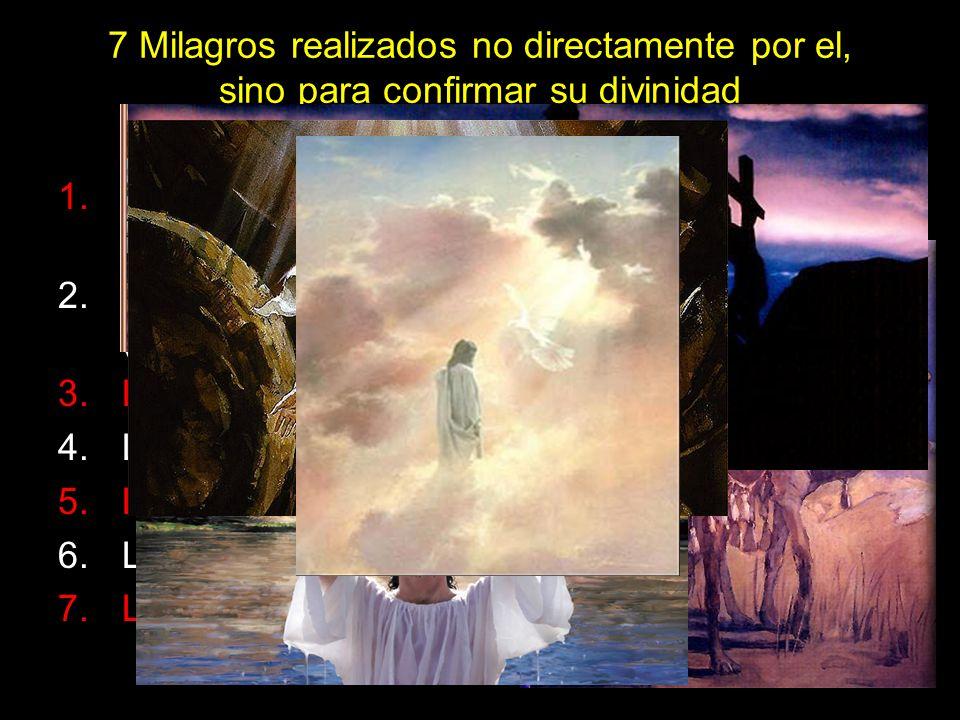 7 Milagros realizados no directamente por el, sino para confirmar su divinidad 1.Los magos guiados por una estrella hacia Belén Mt.2:1-9 2.Las señales