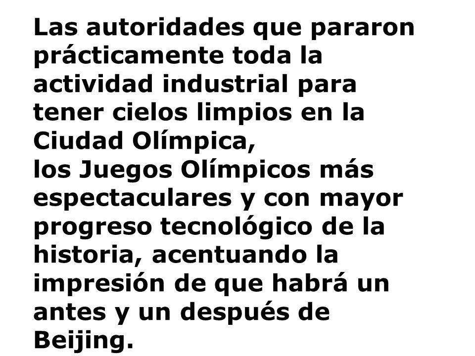 Las autoridades que pararon prácticamente toda la actividad industrial para tener cielos limpios en la Ciudad Olímpica, los Juegos Olímpicos más espec