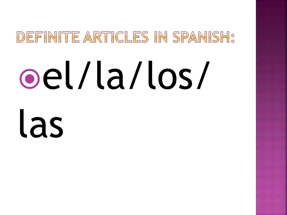 el/la/los/ las