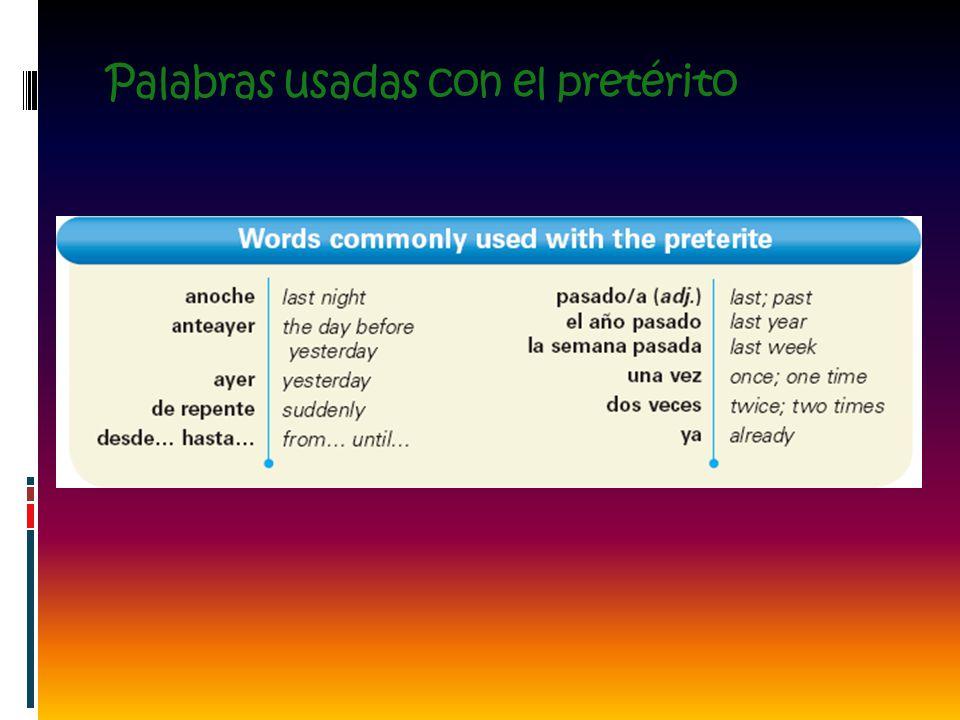 Palabras usadas con el pretérito