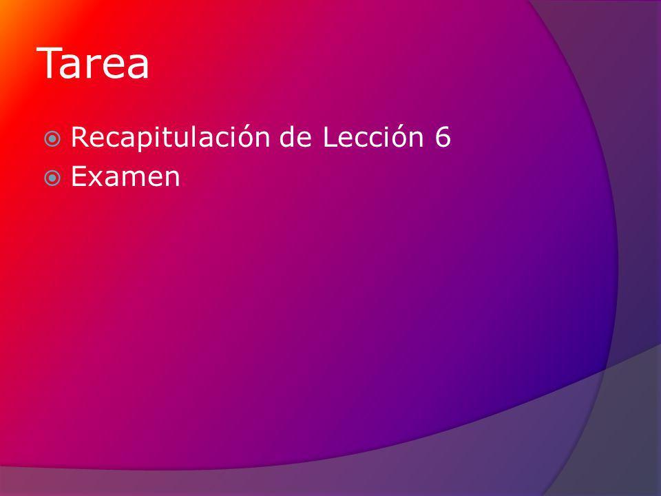 Tarea Recapitulación de Lección 6 Examen