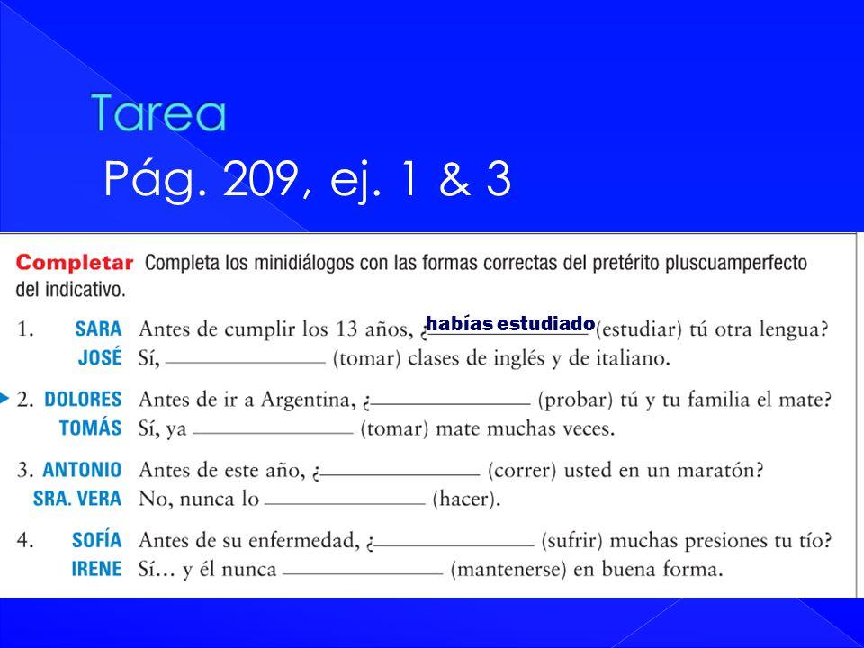 Pág. 209, ej. 1 & 3 habías estudiado