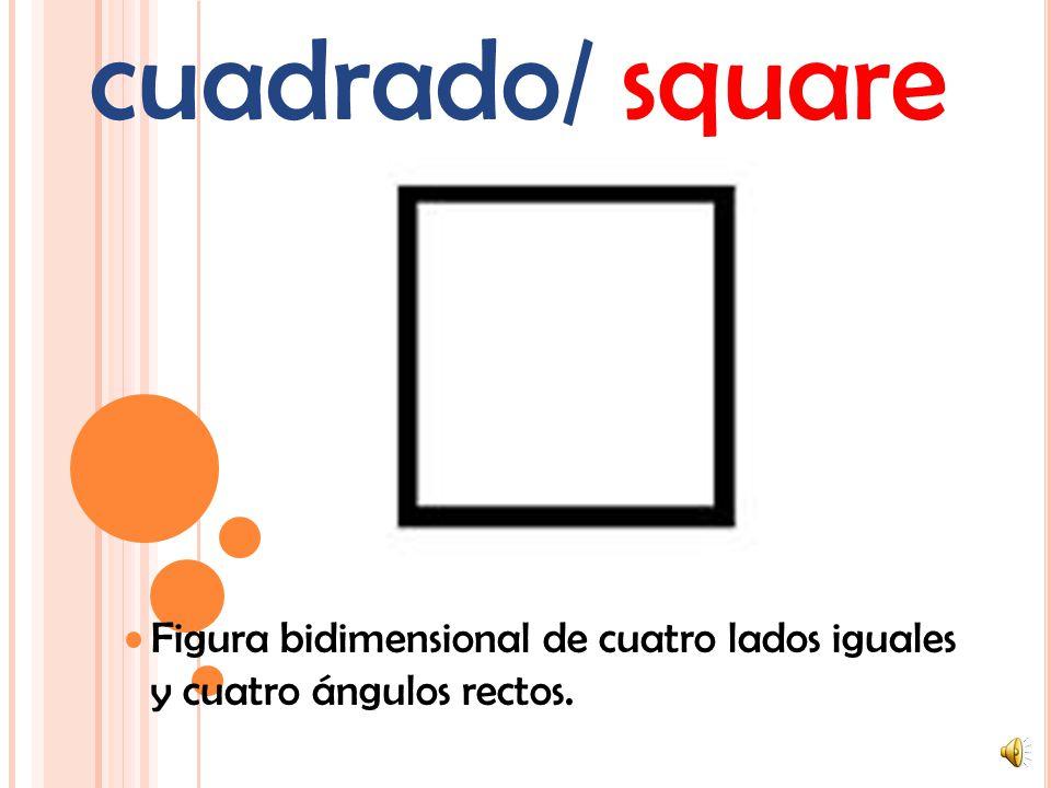 triángulo/ triangle Figura bidimensional de tres lados y tres ángulos.