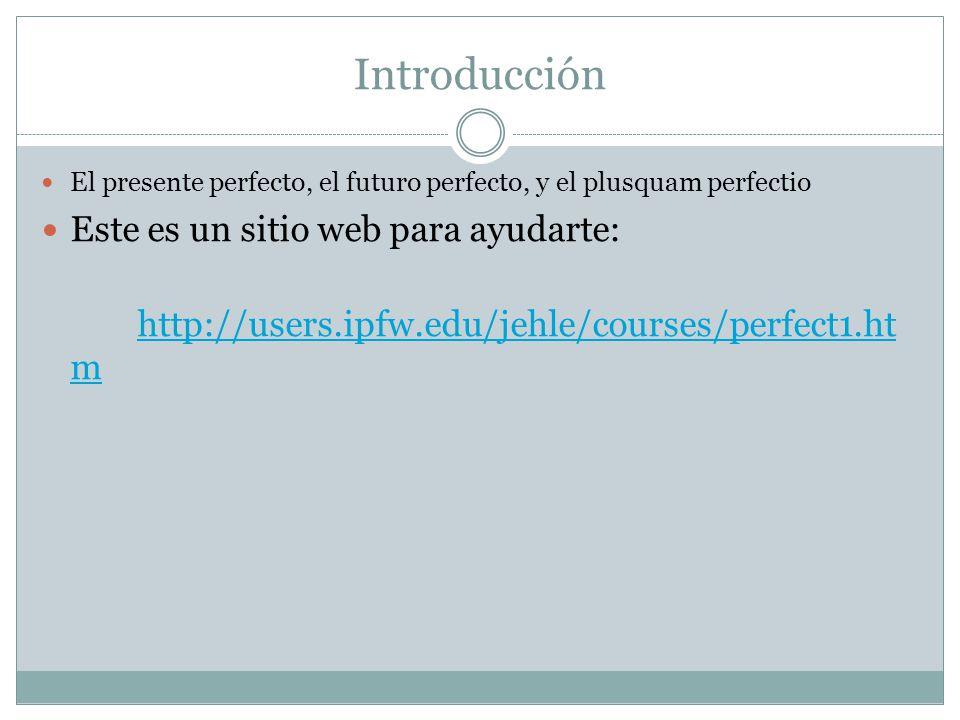 Presente Perfecto http://www.youtube.com/watch?v=9jHS0SzqLFo En Inglés, el presente perfecto: have or has Ejemplo: I have run.