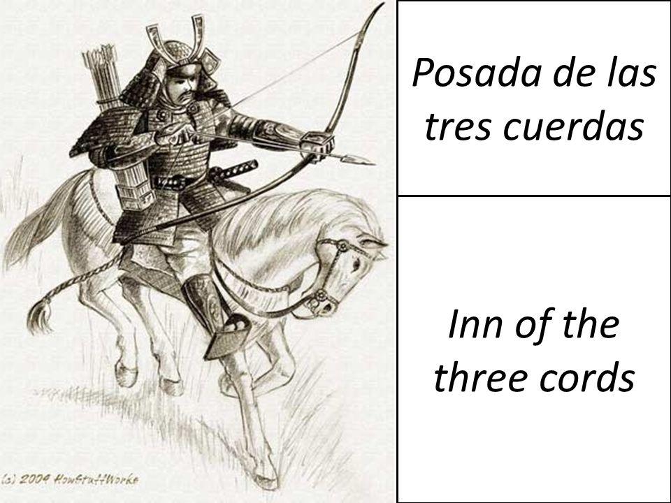 Posada de las tres cuerdas Inn of the three cords
