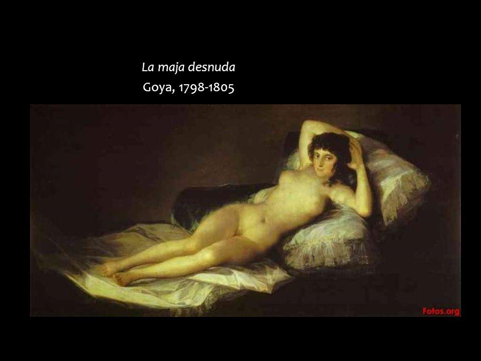 La maja desnuda Goya, 1798-1805