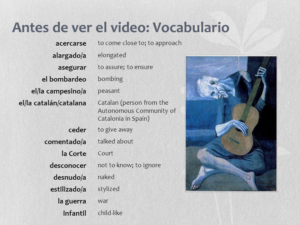 Antes de ver el video: Vocabulario acercarse to come close to; to approach alargado/a elongated asegurar to assure; to ensure el bombardeo bombing el/