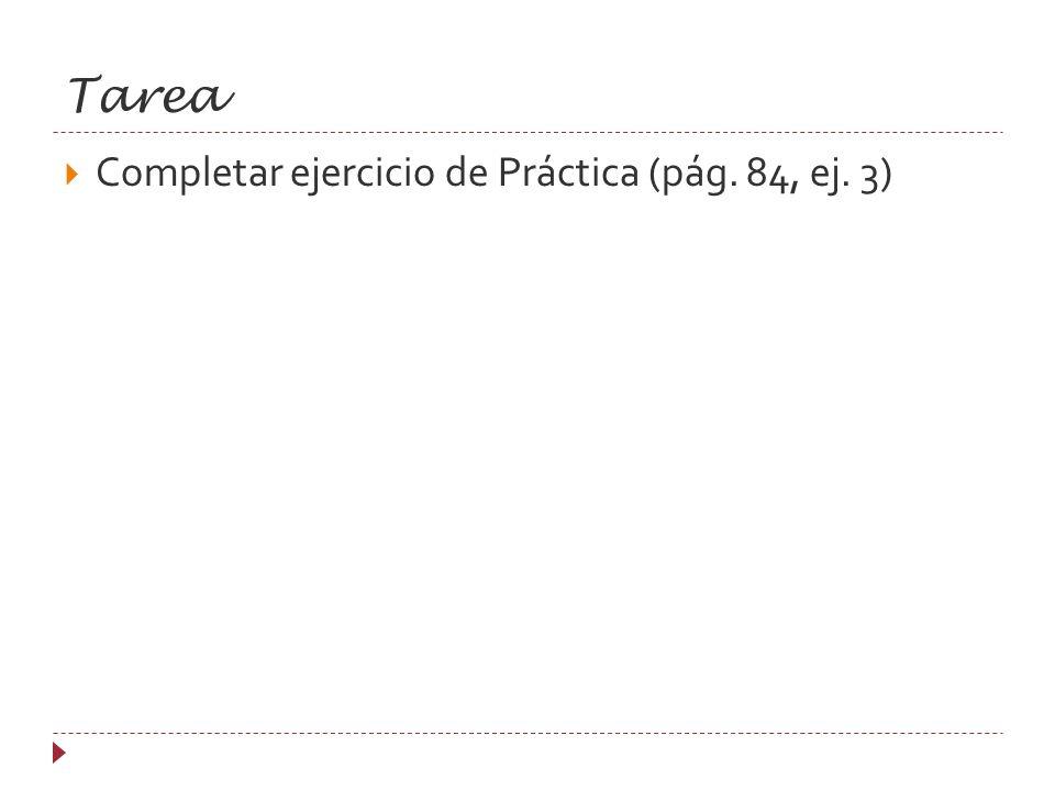 Tarea Completar ejercicio de Práctica (pág. 84, ej. 3)