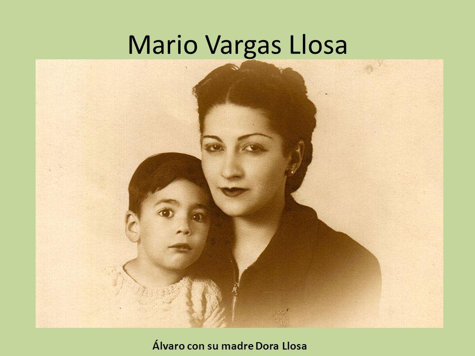 Mario Vargas Llosa Álvaro con su madre Dora Llosa
