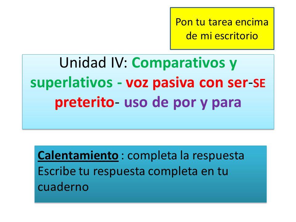 Comparativos de Igualdad Para comparar características con diferentes personas u objetos.