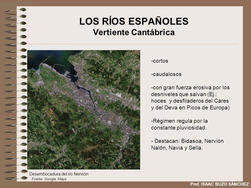 LOS RÍOS ESPAÑOLES Vertiente Cantábrica -cortos -caudalosos -con gran fuerza erosiva por los desniveles que salvan (Ej.: hoces y desfiladeros del Care