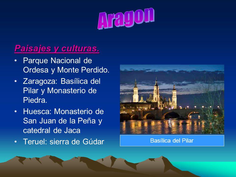 Paisajes y culturas. Parque Nacional de Ordesa y Monte Perdido. Zaragoza: Basílica del Pilar y Monasterio de Piedra. Huesca: Monasterio de San Juan de