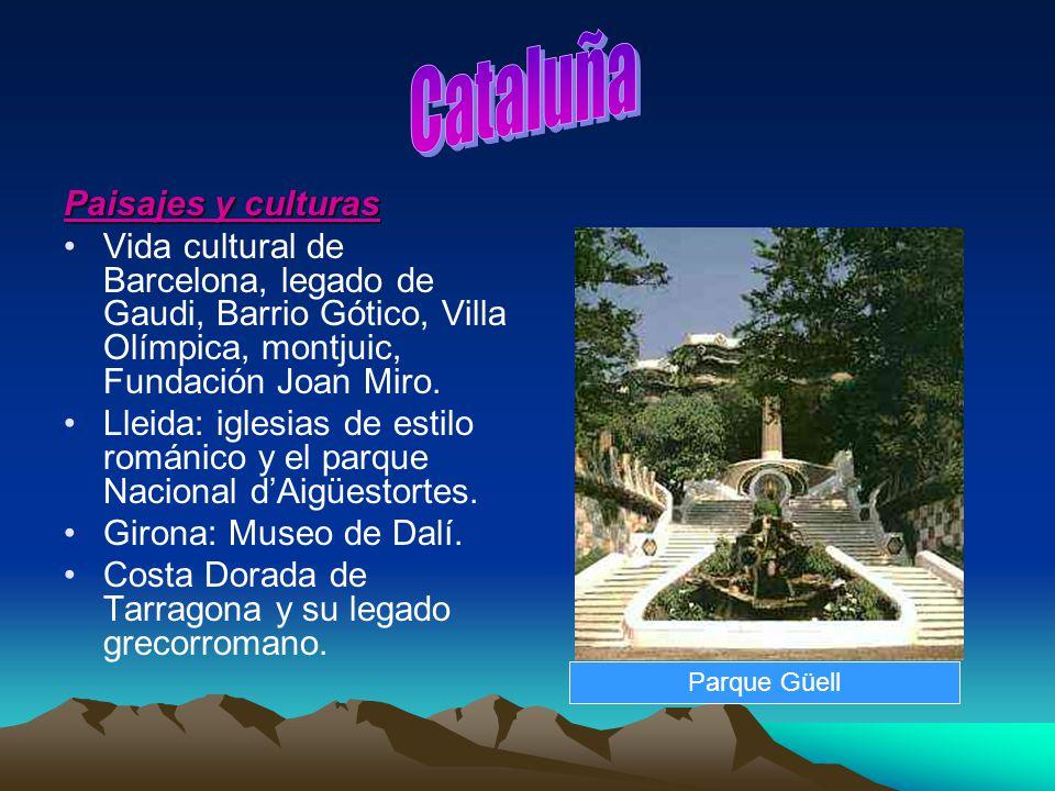 Paisajes y culturas Vida cultural de Barcelona, legado de Gaudi, Barrio Gótico, Villa Olímpica, montjuic, Fundación Joan Miro. Lleida: iglesias de est
