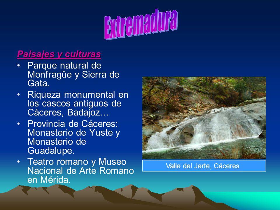 Paisajes y culturas Parque natural de Monfragüe y Sierra de Gata. Riqueza monumental en los cascos antiguos de Cáceres, Badajoz… Provincia de Cáceres: