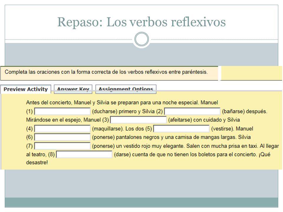 Repaso: Los verbos reflexivos