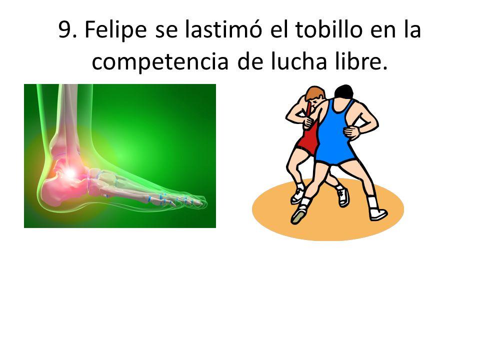 9. Felipe se lastimó el tobillo en la competencia de lucha libre.
