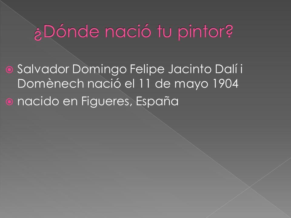 Salvador Domingo Felipe Jacinto Dalí i Domènech nació el 11 de mayo 1904 nacido en Figueres, España