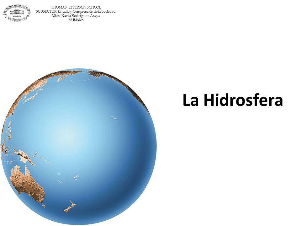 Hidrosfera El agua de la Tierra, está distribuida entre los océanos, aguas continentales de ríos, lagos y subterráneas y agua sólida de los casquetes polares y la alta montaña.