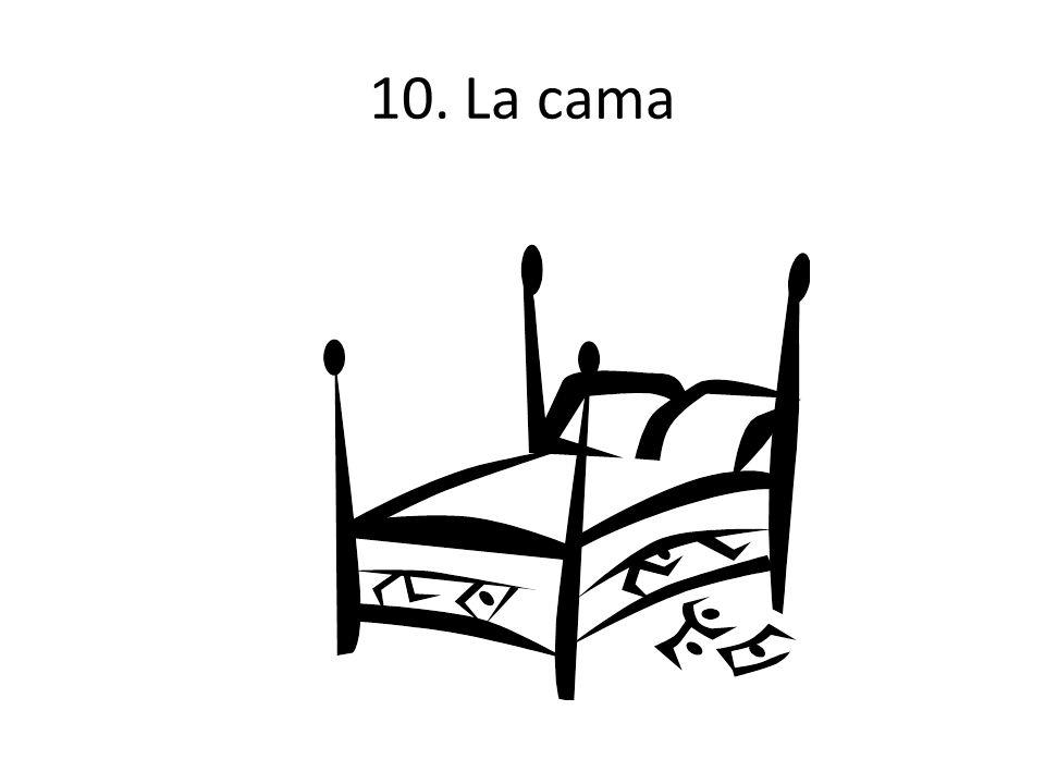 10. La cama