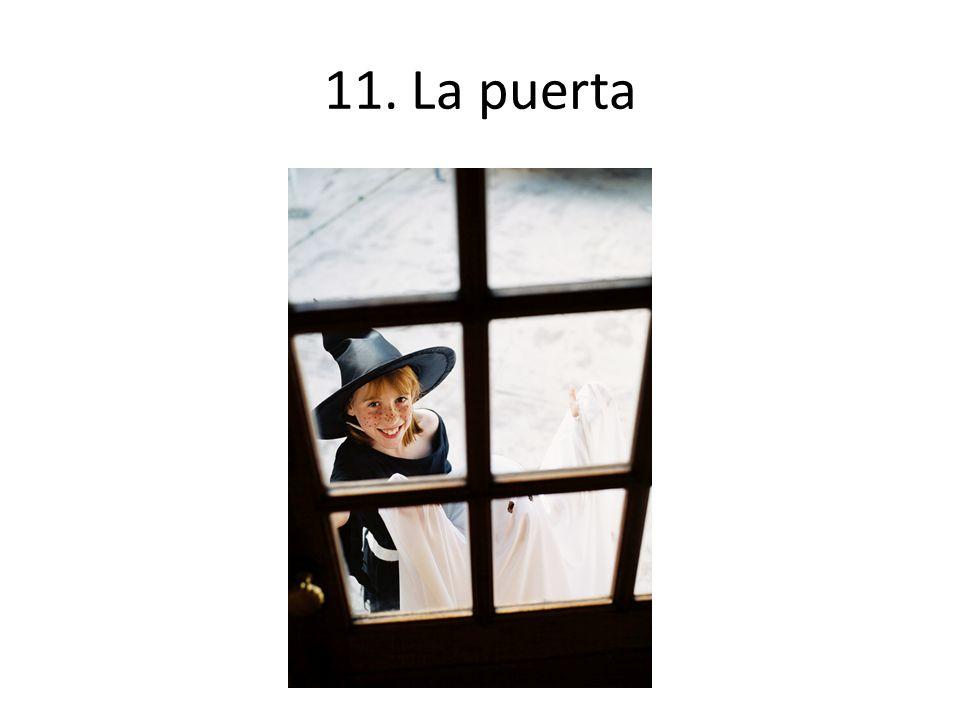 11. La puerta